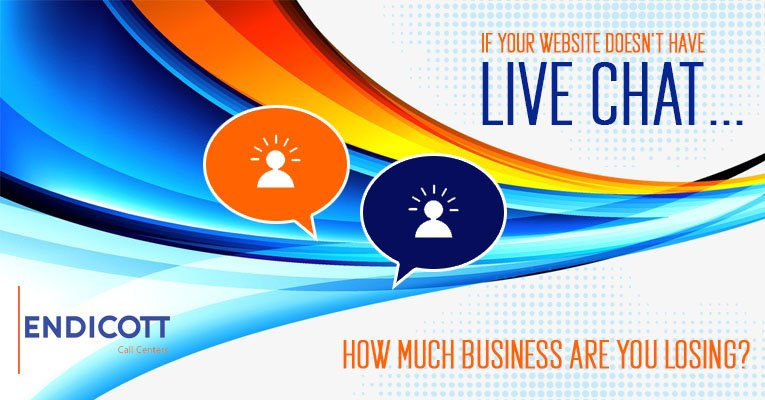 If Your Website Doesn't Have Live Chat, How Much Business Are You Losing?