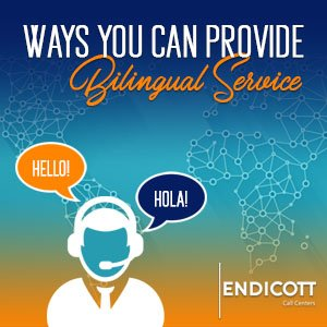 Ways you can provide bilingual service