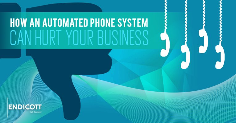 How an Automated Phone System Can Hurt Your Business